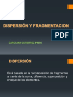 Dispersion y Fragmentacion