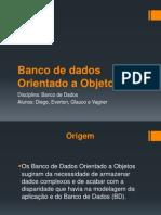 Banco de dados Orientado a Objetos.pptx