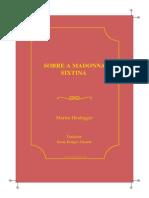 Heidegger Martin Sobre a Madonna Sixtina