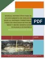 Manual Instructivo para el Levantamiento de Suelos aplicados para la Macro, Meso y Micro Zonificación Ecológica y Económica en base al enfoque territorial
