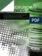 Crowdfunding en México: Cómo el poder de las tecnologías digitales  está transformando la innovación,  el emprendimiento y la inclusión económica