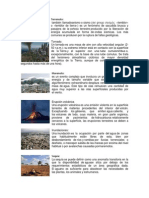 Terremoto,Tornado,Maremoto,Erucciones,Inundaciones,Sequia,Deslizamiento,Ollo en Calles,Huracanes