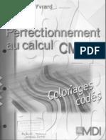 MDI - Perfectionnement au calcul CM2 - Coloriages codés (ZECOL)