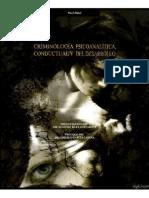Criminologia Psicoanaitica Conductual y Del Desarrollo LIBRO