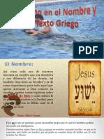 El Bautismo en el nombre y el Texto Griego Aldo F.pptx