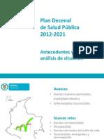 Plan Decenal de Salud Pública 2012 2021 antecedentes y análisis de situación