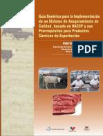 Guia Generica Para La Implementacion de Un Sistema de Aseguramiento de Calidad Basado en Haccp y Sus Prerequisitos Para Productos Carnicos de Exportacion