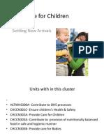 Care for Children- Settling New Arrivals