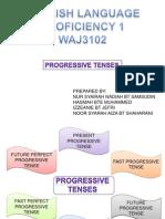 Group 2 Progressive Tenses.pptx
