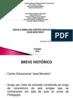 Slide Centro Educacional Jose Monteiro (2)