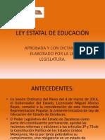 LEY ESTATAL DE EDUCACIÓN PRESENTACIÓN LXI LEGIS.