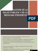 Evolucion de La Salud Publica y de La