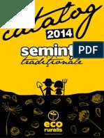Catalog Seminte Traditionale Eco Ruralis 2014
