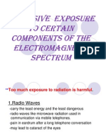 Excessive Exposure to Certain Components of the Electromagnetic