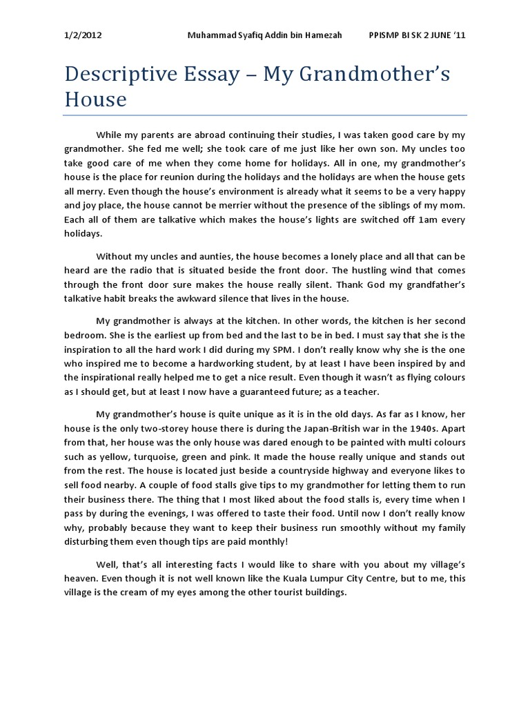 descriptive essay about your village Because of these industries and job opportunities many people come to my village to my hometown this esssay describes the hometown of good descriptive essay.