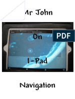 Mr John on I-Pad Navigation