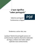 2014 - O Que Significa Saber Portugues