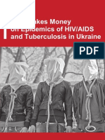 "Analytical report ""Who Makes Money on Epidemic of HIV/AIDs and Tuberculosis in Ukraine"""