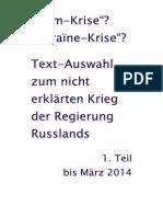 2014 Text-Auswahl zu Russlands nicht erklaertem Krieg I