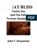 Great Bliss Tantric Sex and the Path to Inner Awakening