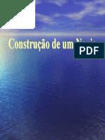 - Construção