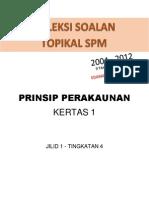 Buku Soalan Spm Sebenar Prinsip Perakaunan t4 2004 2012