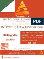 02 - Introdução a Histologia e Embriologia FARMÁCIA