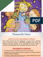Desarrollo Fisico y Cognoscitivo en La Infancia Temprana