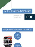 De EU Als Definitiemacht