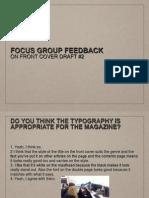 Focus Group Feedback