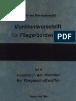 """""""L.Dv.4000/10"""" Munitionsvorschrift für Fliegerbordwaffen Teil 10 (1944)"""