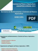 Apresentacao Semoc Mpa III Feira Internacional Aquapescabrasil Nov2012 Cd96e8b176a64da7d34c