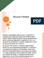 Células e Tecidos AULA 2
