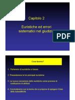 2 - Euristiche Ed Errori Sistematici Nel Giudizio