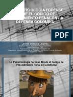 La Historia de La Psicofisiologia Forense en Colombia