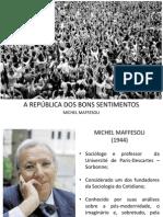 A_REPÚBLICA_DOS_BONS_SENTIMENTOS