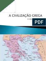 A CIVILIZAÇÃO GREGA I