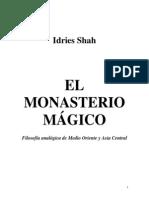 Shah Idries - Monasterio Magico