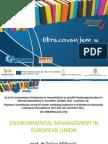 ENVIRONMENTAL MANAGEMENT IN EUROPEAN UNION