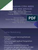 PENGOLAHAN CITRA MEDIS BERBASIS WEB SERVICESSI