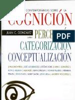Perspectivas Contemporaneas Sobre La Cognicion Percepcion Categorizacion Conceptualizacion