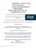 AN INDEPENDENT STUDY AND CRITIQUE OF  THE SWEDISH GOVERNMENT'S PROPOSED  NEW LEGISLATION BANNING HOMESCHOOLING