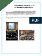 las presentaciones audiovisuales en nuestra vida y ambitos laborales