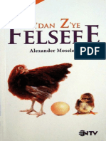 Alexander Moseley - A'Dan Z'Ye Felsefe