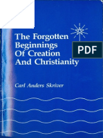 The Forgotten Beginnings of Creation and Christianity by Carl Anders Skriver