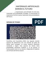 6 NUEVOS MATERIALES ARTIFICIALES  QUE CAMBIARAN EL FUTURO.docx
