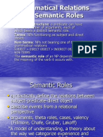 Grammatical Relations and Semantic Roles