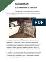 Técnica de estabilización de vehículos (Jordi Asín Ferrando. Oficial Bomberos Barcelona)
