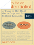 How to Be an Existentialist