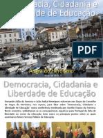 Democracia, Cidadania e Liberdade de Educação por Fernando Adão da Fonseca e João Aníbal Henriques